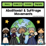 Abolitionist & Suffrage Movements: Great Acts of Courage in American History