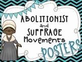 Abolitionist & Suffrage Posters - Harriet Tubman, Sojourner Truth, E.C Stanton