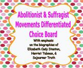 Abolitionist & Suffragist Movements Differentiated Choice