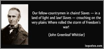 Abolitionist poetry - 2 anti-slavery poems by John Greenleaf Whittier