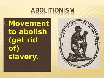 Abolitionists PowerPoint