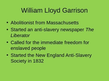 Abolitionists - The fight over slavery