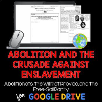 Abolitionists, Wilmot Proviso, Free Soil Party, William Lloyd Garrison