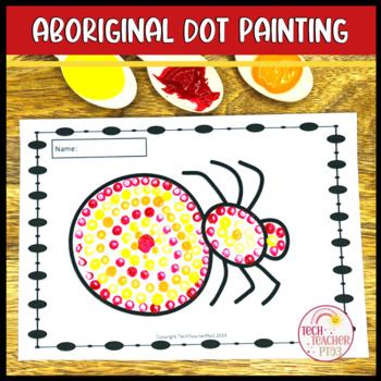 Aboriginal Dot Painting Activity NAIDOC by Tech Teacher Pto3