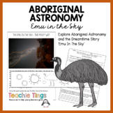 Aboriginal Astonomy  - Emu In the Sky Dreamtime Story and Information text