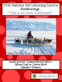 First Nations Stories--Life in an Inuit Community (w/ QR Codes)