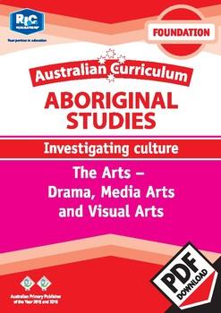 Aboriginal Studies – Drama, Media Arts and Visual Arts – Foundation digital unit