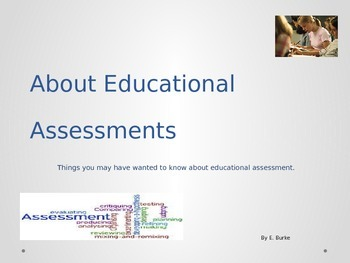 About Educational Assessment