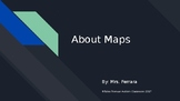 About Maps Power Point