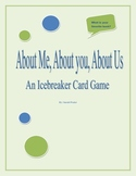 About Me, About You, About Us - An Icebreaker Card Game