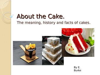 About The Cake