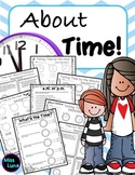 About Time! Telling Time by the Hour to Elapsed Time and E