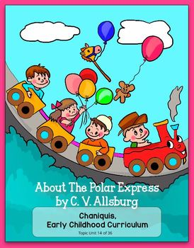 About the Polar Express by C. V. Allsburg (Thematic Unit 14)