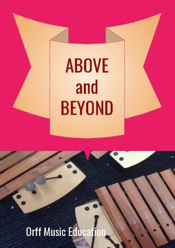 Above and Beyond - Two part song for choir or classroom use with piano accomp.