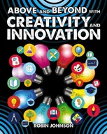 Above and Beyond with Creativity and Innovation