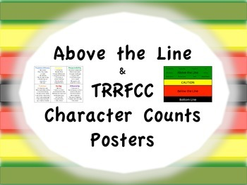 Above the Line and TRRFCC Character Counts Posters