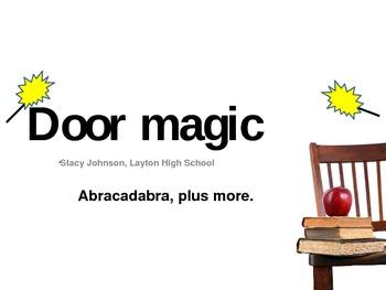 Abracadabra it's Door magic! -A Conference presentation