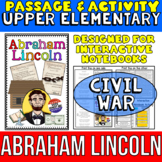 Abraham Lincoln: Biography Reading Passage: Civil War