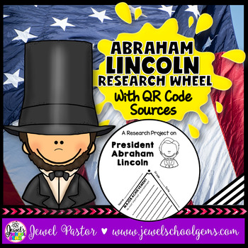 Presidents' Day Activities (Abraham Lincoln Research Craft with QR Codes)