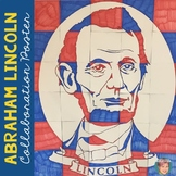 Abraham Lincoln Collaborative Poster - Great Presidents' D