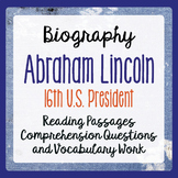 Abraham Lincoln Biography Informational Texts, Activities