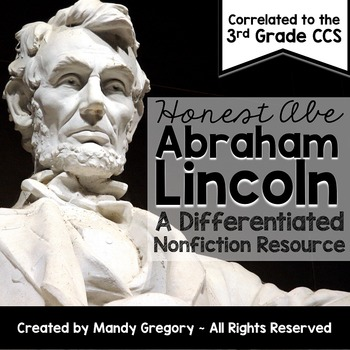 Abraham Lincoln: A Differentiated Nonfiction Resource for