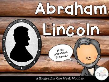 Abraham Lincoln: A One Week Wonder