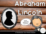 Abraham Lincoln: A One Week Wonder