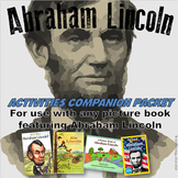Abraham Lincoln Picture Book Companion Activities w/Interactive Notebook Tasks