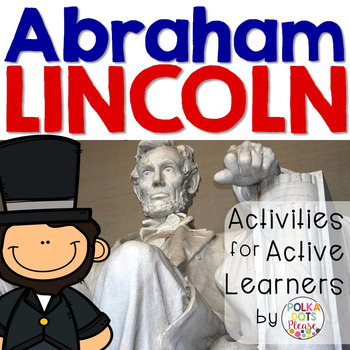 Abraham Lincoln Activities and Printables