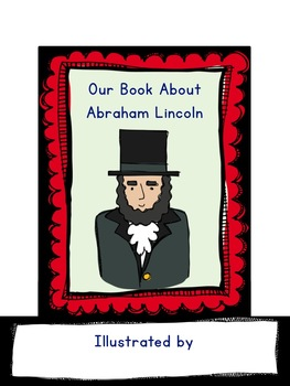 President's Day Activities : Abraham Lincoln Class Book!  SO interesting & fun!