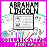 Abraham Lincoln Collaborative Poster!  Gettysburg Address - Team Work Activity