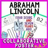 Abraham Lincoln Collaborative Poster!  Team Work - Gettysburg Address