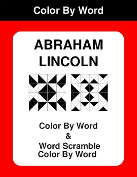 Abraham Lincoln - Color By Word & Color By Word Scramble Worksheets