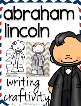"""Abraham Lincoln """"Craftivity"""" Writing page (President)"""