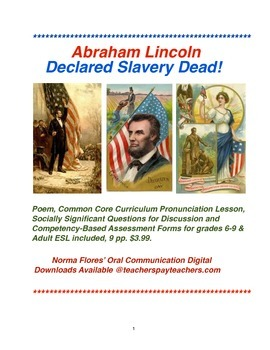 Abraham Lincoln Declared Slavery Dead