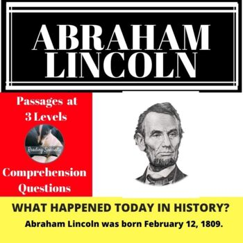 Abraham Lincoln Differentiated Reading Passage Feb 12