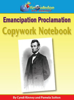 Abraham Lincoln Emancipation Proclamation Copywork  Notebook
