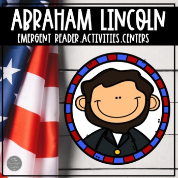 President's Day Emergent Reader All About Abe Lincoln