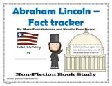Abraham Lincoln Fact Tracker- Non-Fiction Common Core Study