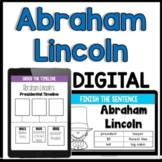 Abraham Lincoln Facts and Timelines [Distance Learning for Google Classroom]