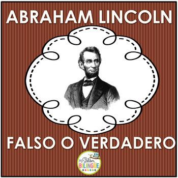 Abraham Lincoln Falso o Verdadero