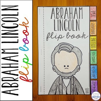 Abraham Lincoln Flip Book Activity