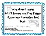 Abraham Lincoln GATE Frame & Five Finger Summary Accordion Fold Book