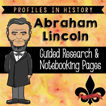 Abraham Lincoln Guided Research Activity