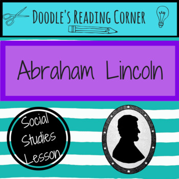 Abraham Lincoln Informational Text