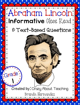 Abraham Lincoln-Informative Close Read & Text-Based Questions