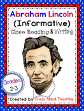 Abraham Lincoln-Informative Close Read & Writing