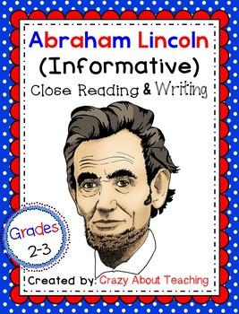 Abraham Lincoln-Informative Close Read & Writing