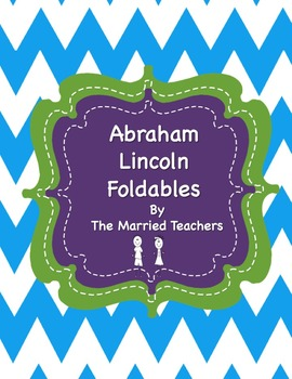 Abraham Lincoln Interactive Historical Figure Foldables